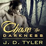 Chase the Darkness: Alpha Pack Series # 7