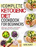 #9: Ketogenic Diet For Beginners: The Complete Keto Diet Cookbook For Beginners | Delicious, Healthy, and Simple Keto Recipes For Everyone