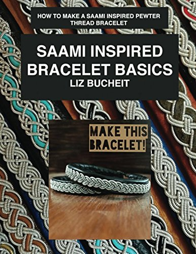 Saami Inspired Bracelet Basics: How to make a Saami inspired pewter thread bracelet. (Saami Inspired Bracelets)