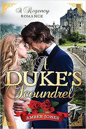 Book A Duke's Scoundrel: A Regency Romance