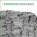 Vancouver: Wisdom Tree | Nick Earls