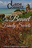 The Bennet Family Secrets: A Pride & Prejudice Variation