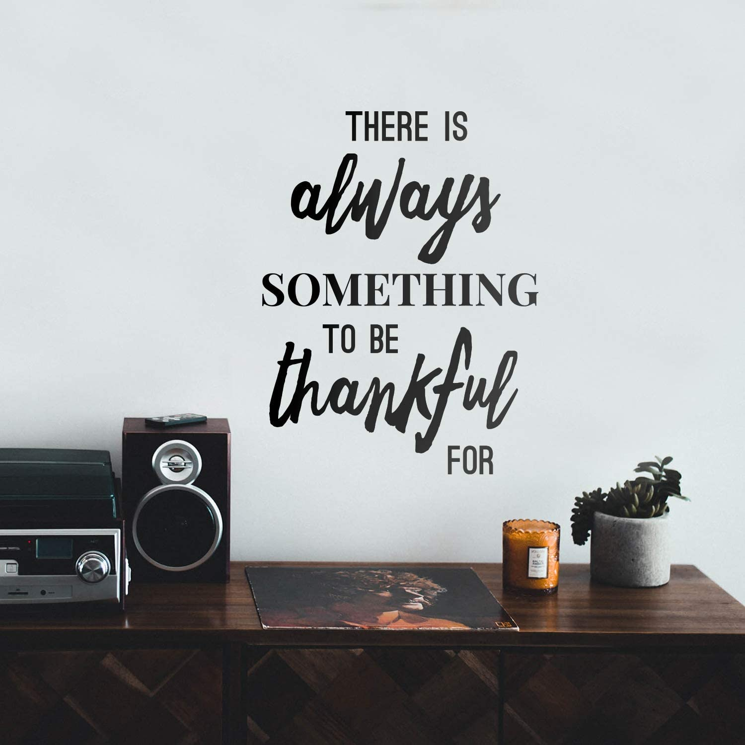 "Vinyl Wall Art Decal - There is Always Something to Be Thankful for - 22.5"" x 17"" - Inspirational Life Quote for Home Dining Room Living Room - Modern Office Workplace Bedroom Decor"