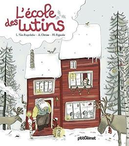 """Afficher """"L' école des lutins"""""""