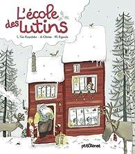 L'école des lutins par Laurence Van Ruymbeke
