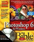 Photoshop 6 for Windows Bible, Deke McClelland, 0764534912