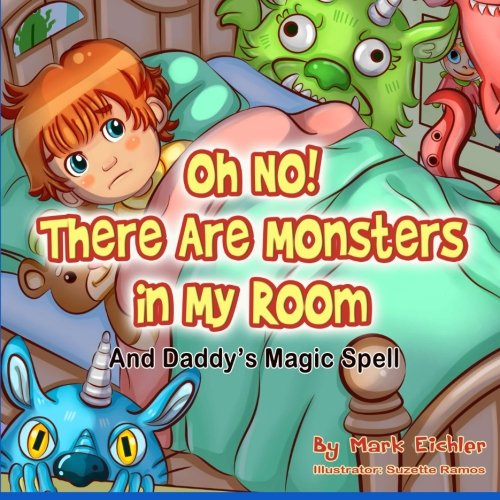 Literature In Monsters (Oh No! There Are Monsters in My Room (Children's Books with Good)