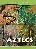 The Aztecs, Jane Shuter, 1432913344