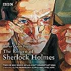 The Return of Sherlock Holmes Radio/TV von Arthur Conan Doyle Gesprochen von: Clive Merrison, Michael Williams,  full cast