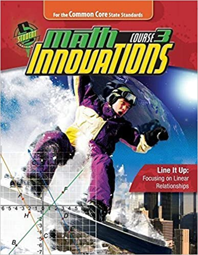 Math Innovations Course 3: Line It Up, Common Core Student Edition Isbn 9780757562167 (2010-05-03)