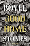 Good Home: Stories