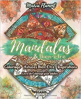 Livre De Coloriage Adultes Mandalas Bien Etre