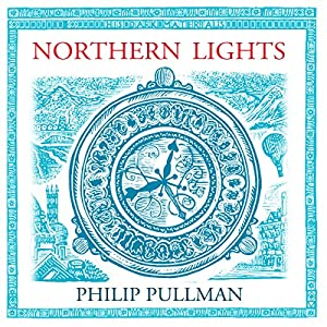 Northern Lights: His Dark Materials Trilogy, Book 1 Hörbuch