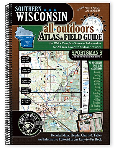 Southern Wisconsin All-Outdoors Atlas & Field Guide
