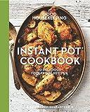 Good Housekeeping Instant Pot® Cookbook: 60 Delicious Foolproof Recipes (Good Food Guaranteed)