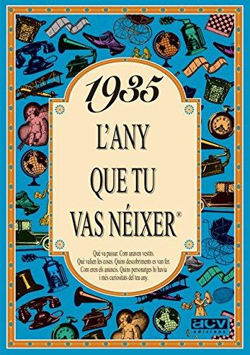 1935 L'ANY QUE TU VAS NEIXER (L'any que tu vas néixer) por Collado Bascompte, Rosa