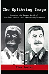The Splitting Image: Exposing the Secret World of Doubles, Decoys, and Impostor-Replacements