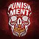 Punishment Audiobook by Scott J. Holliday Narrated by JD Jackson
