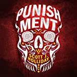 Punishment | Scott J. Holliday