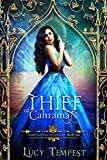Thief of Cahraman: A Retelling of Aladdin (Fairytales of Folkshore Book 1)