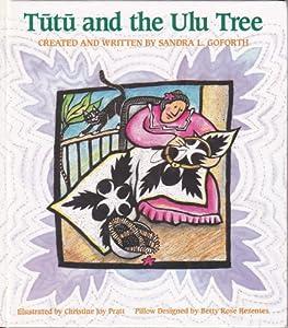 Tutu and the Ulu Tree, Goforth