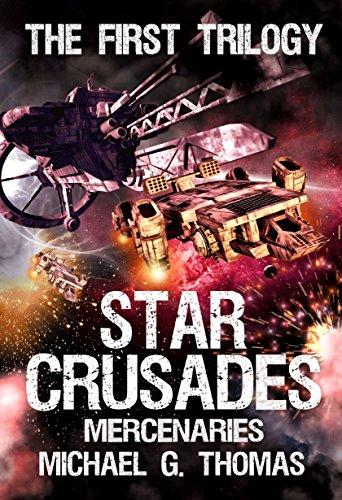 Star-Crusades-Mercenaries-The-First-Trilogy