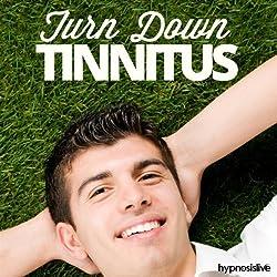 Turn Down Tinnitus Hypnosis