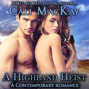 A Highland Heist: A Contemporary Romance Audiobook