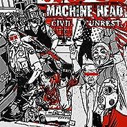 Civil Unrest [Explicit]