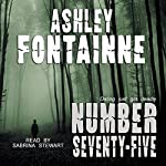 Number Seventy-Five   Ashley Fontainne