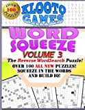 KLOOTO Games WORD SQUEEZE: Vol. 3: The Reverse WordSearch Puzzle!