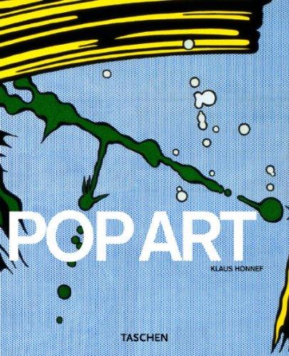 Pop Art (Taschen Basic Art Series) Tapa blanda – 30 ene 2004 Klaus Honnef 3822823015 BOG_LIB_U_022788 Fine Arts / Art History