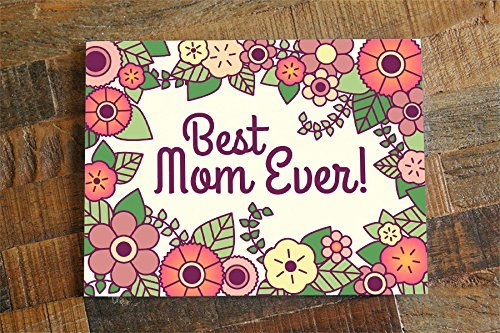 Amazon Best Mom Ever Floral Mothers Day Or Mom Birthday Card