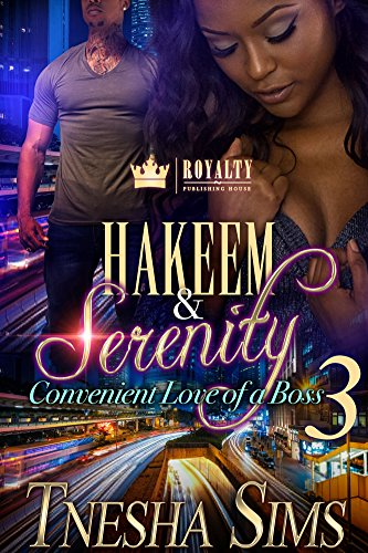Hakeem and Serenity 3: Convenient Love of a Boss