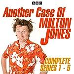 Another Case of Milton Jones: Series 1-5   Milton Jones