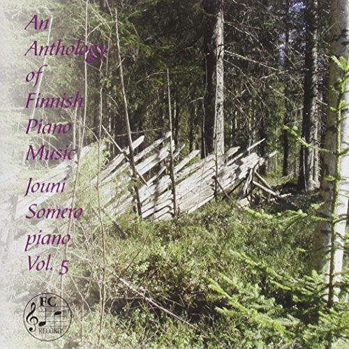 (Anthology of Finnish Piano Music 5 by Raitio (2012-03-13))