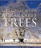 """Meetings With Remarkable Trees (Cassell Illustrated Classics)"" av Thomas Pakenham"