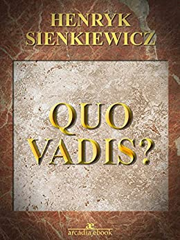 Quo Vadis? (Italian Edition) - Kindle edition by Henryk