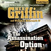 The Assassination Option: A Clandestine Operations Novel, Book 2 | W. E. B. Griffin