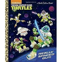 Really Spaced Out! (Teenage Mutant Ninja Turtles)