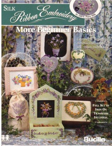 Silk Ribbon Embroidery: More Beginner Basics