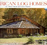img - for American Log Homes book / textbook / text book