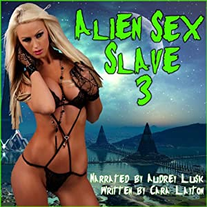 Alien Sex Slave 3 Audiobook