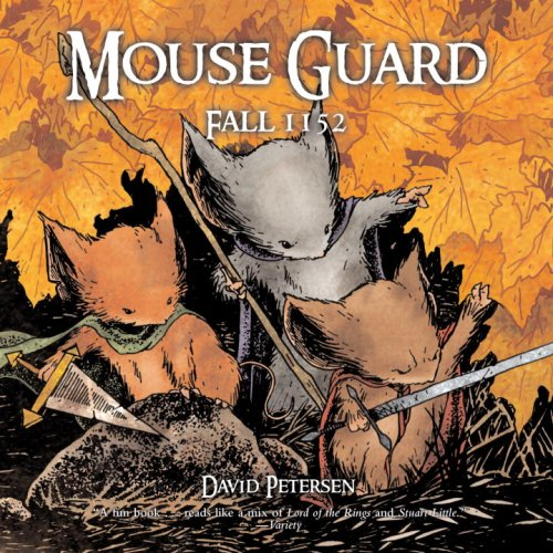 Mouse Guard: Fall 1152 (Mouse Guard (Paperback))
