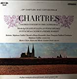 Chartres: Sacred Concert in the Cathedral - Jullen, Brumel, De Caurroy - MHS CC-9