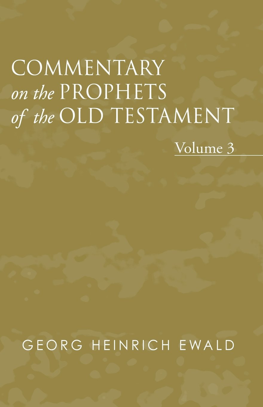Read Online Commentary on the Prophets of the Old Testament, Volume 3: pdf epub