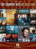 Top Country Hits Of 2013-2014, Hal Leonard Corp., 1480382396