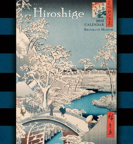 Hiroshige 2012 Calendar (Wall Calendar) by Brooklyn Museum (2011-08-10)