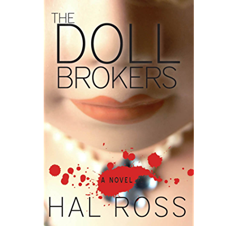The Doll Brokers Kindle Edition By Ross Hal Literature Fiction Kindle Ebooks Amazon Com