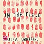 In the Field | Jesse Loncraine